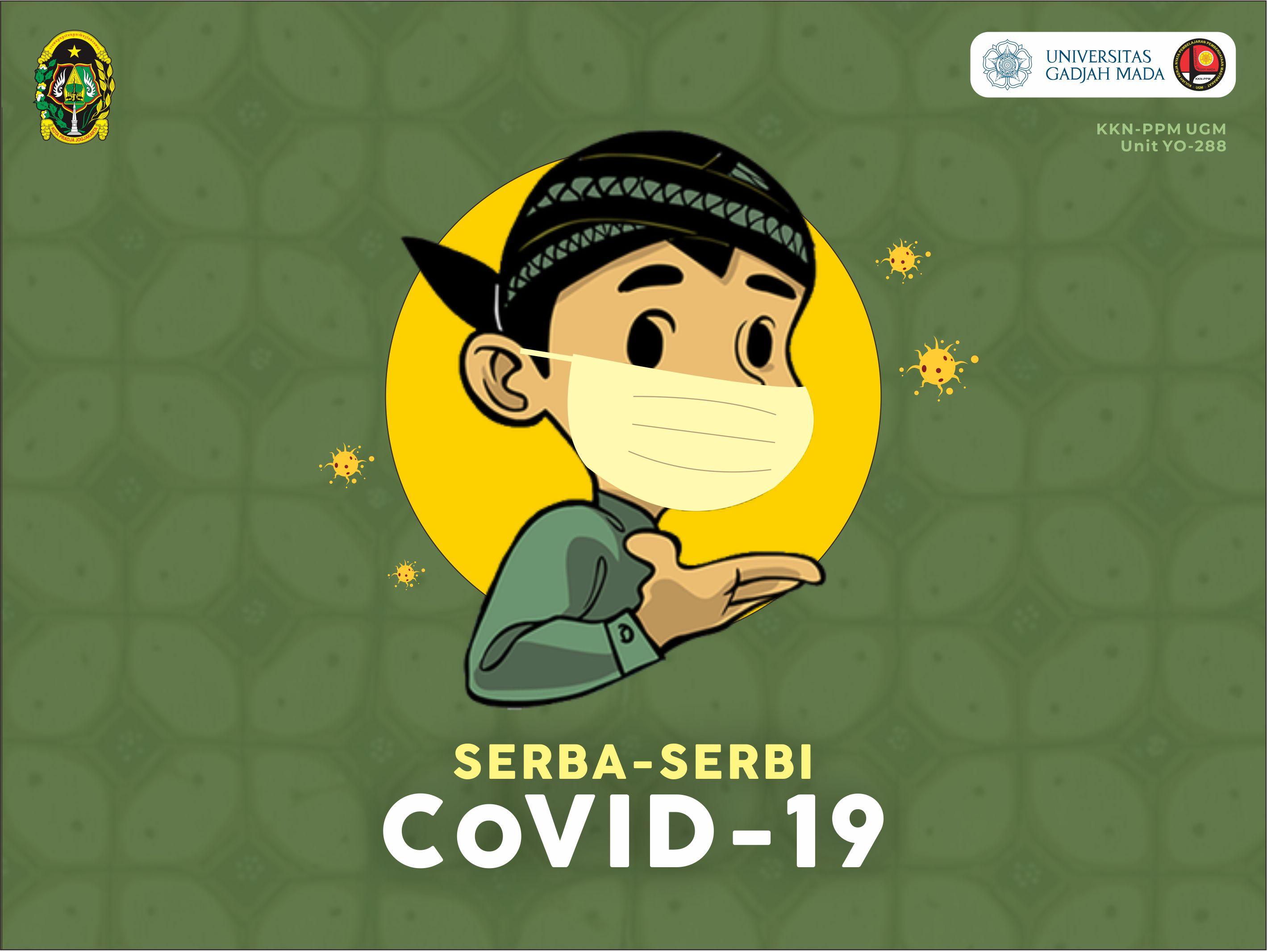 Serba-Serbi CoVID-19